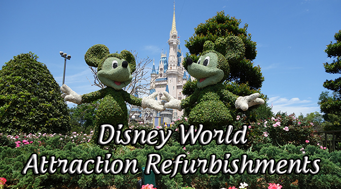 Disney World Attraction Refurbishments