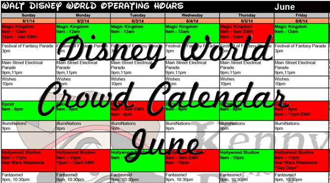 KennythePirate's June Walt Disney World Crowd Calendar with Dining and Fastpass+ Booking Dates