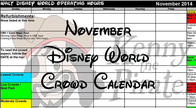 KennythePirate's November Walt Disney World Crowd Calendar with Dining and Fastpass+ Booking Dates