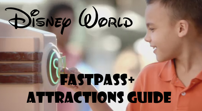 Walt Disney World Fastpass+ Attractions List sorted by priority
