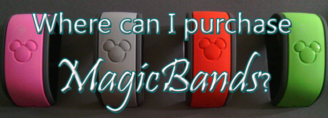 Where can I purchase a MagicBand at Walt Disney World?